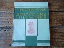 TRADITIONS ET SOUVENIRS MILITAIRES N°1 1943 D' ESPEREY LITTERATURE COLONIALE