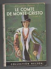 Collection NELSON n°184. DUMAS. Le Comte de Monte-Cristo. Jaquette. 1955