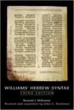 Williams' Hebrew Syntax by Ronald J. Williams and John C. Beckman (2007, Paperb…