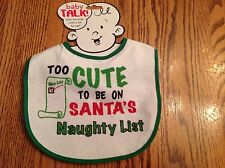 Bib Infant Baby Holiday Too Cute To Be On Santa's Naughty List White Green Trim