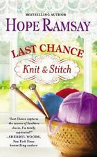Knit and Stitch by Hope Ramsay *#6 Last Chance* VG C (2013, PB) Comb ship avail