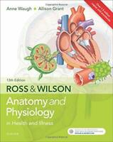 Ross & Wilson Anatomy and Physiology in Health and Illness - 9780702072765