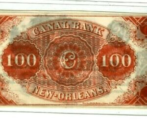 """$100 """"CANAL BANK"""" $100 (REDBACK)1800'S (NEW ORLEANS) """"CANAL BANK"""" SUPER CRISPY!!"""