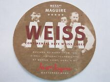 Beer Coaster ~*~ MESSrs MAGUIRE Continental Hefe Weiss Lager ~*~ Dublin, IRELAND