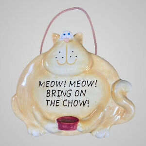 RUSS HUMOROUS CERAMIC WALL PLAQUE CATS MINT Meow Meow Bring On The Chow