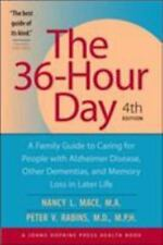 The 36-Hour Day: A Family Guide to Caring for People with Alzheimer Disease