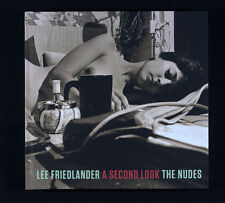 Lee Friedlander A Second Look: The Nudes New & Signed Photography Book