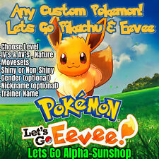 Any Custom Pokemon 6IV Shiny Pokemon Lets go Pikachu Lets go Eevee You Choose