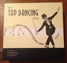 The Tap Dancing Kit : Learn to Stomp and Hoof Just Like Fred and Ginger! by Tula
