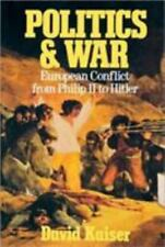 Politics and War: European Conflict from Philip II to Hitler, Enlarged-ExLibrary