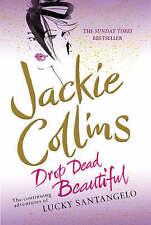 Drop Dead Beautiful by Jackie Collins (Paperback, 2008)