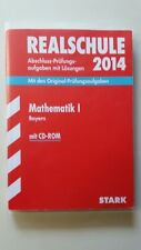 Mathematik I Realschule Abschluss Prüfungsaufgaben mit CD und Lösungen 2014