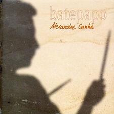 Bate Papo Alexandre Cunha MUSIC CD