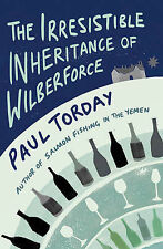 The Irresistible Inheritance of Wilberforce: A Novel in Four Vintages, Torday, P