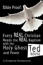 Bible Proof: Every Real Christian Needs the Real Baptism with the Holy Ghost and