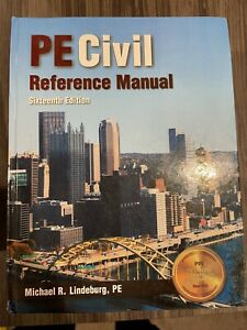 PE Civil Reference Manual 16th Edition by Michael R. Lindeburg 9781591265702