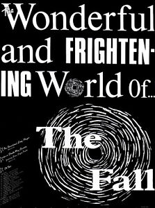 FALL POSTER. WONDERFUL AND FRIGHTENING WORLD OF THE FALL. A2 Repro. Punk.