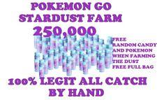 Pokemon Go 250,000 Stardust Farm 100% Legit All Catches by Hand Free