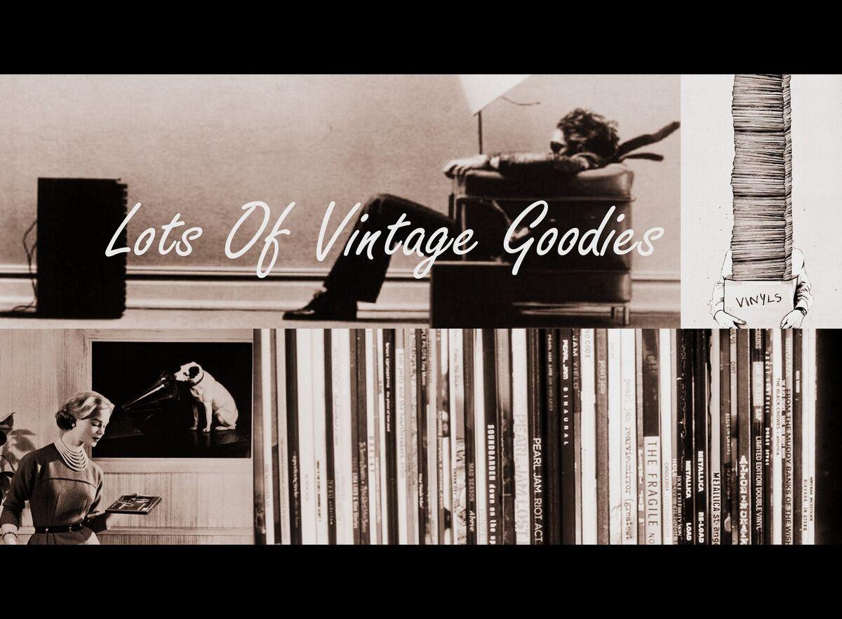 Lots of Vintage Goodies