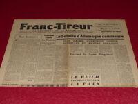"""[PRESSE WW2 39-45] """"FRANC TIREUR"""" # 52 / 5 SEPTEMBRE 1944 Libération France"""