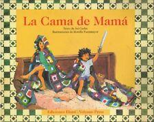 La Cama De Mama (Coleccion Ponte Poronte) (Spanish