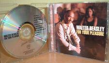 WALTER BEASLEY - For Your Pleasure  (Jazz Saxophonist)