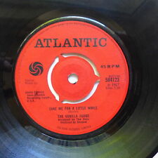 VANILLA FUDGE Take me for a little while / you keep me hanging on 584123