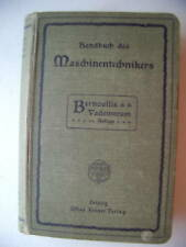 Handbuch Maschinentechnikers 1908 Bernoulli's Vademekum