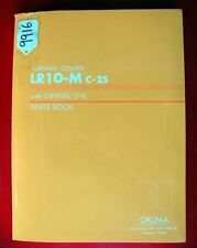 Okuma Lr10-M C-2S Turning Center Parts Book Le15-068-R1 (9916)