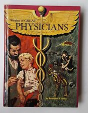 1963 Hardcover Book  Stories of Great Physicians by Raymond F. Jones