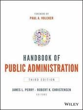 Handbook of Public Administration: By Perry, James L., Christensen, Robert K.