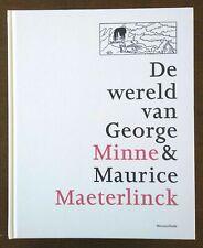 BELGISCHE KUNST:De wereld van George MINNE & Maurice MAETERLINCK monografie 2011