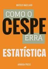 Teste-A-Prova: Como o Cespe Erra: Estatística by Mateus Maellard (2015,...