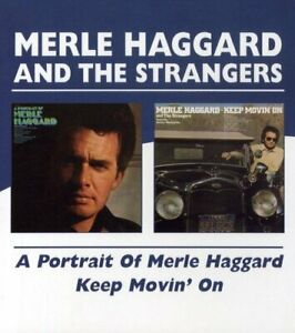 Merle Haggard - A Portrait Of /Keep Movin' On (2009)  CD  NEW/SEALED  SPEEDYPOST