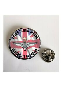Parachute Regiment PROUD TO HAVE SERVED  Lapel Pin-Key Ring-Fridge Magnet