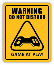 """Do Not Disturb Game At Play Warning Sign Car Bumper Sticker Decal 4"""" x 5"""""""