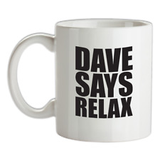 Dave Says Relax Mug - Frankie - Hollywood - Music - Band - Song - David