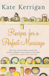 Recipes for a Perfect Marriage, Kate Kerrigan , Good, FAST Delivery