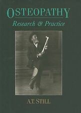 Osteopathy: Research & Practice by A.T. Still (Hardback, 1992) as new unread