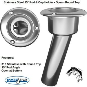 MATE SERIES STAINLESS STEEL 15° ROD & CUP HOLDER - OPEN - ROUND TOP