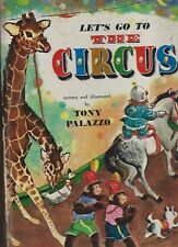 Lets go to the circus oversize hardcover by tony palazzo 1961  doubleday and co