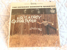 THE HOWARD ROBERTS QUARTET H.R. IS A DIRTY GUITAR PLAYER LP CAPITOL JAZZ 1960'S
