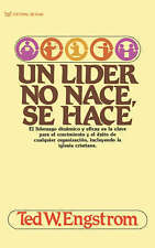 NEW Un Líder No Nace, Se Hace by Ted Engstrom