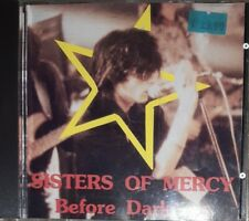 The Sisters of Mercy Before Darkness Schlachthof, Bremen 8 novembre 1984 CD rare