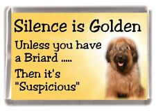 "Briard Dog Fridge Magnet ""Silence is Golden ....."" by Starprint"