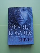 Shiver by Karen Robards (2012, Hardcover)