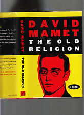 DAVID MAMET-THE OLD RELIGION-1997 SCARCE SIGNED 1ST ED HB/DJ LIKE NEW-SUPERB