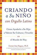 Criando a Su Nino con Orgullo Latino: Como Ayudarl