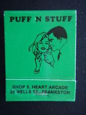 PUFF N STUFF SHOP 5 HEART ARCADE 22 WELLS FRANKSTON 7833461 GREEN MATCHBOOK