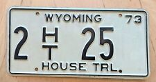 "1973 WYOMING HOUSE TRAILER LICENSE PLATE "" 2 HT 25 "" WY TRL RV  NICE LOW NUMBER"